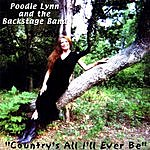 Poodle Lynn & The Backstage Band Country's All I'll Ever Be