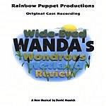 Rainbow Puppet Productions Wide Eyed Wanda's Wondrous Wetland Review