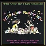 Peter Alsop Pluggin' Away
