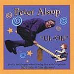 Peter Alsop Uh-Oh!