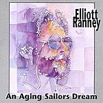 Elliott Ranney An Aging Sailor's Dream