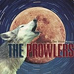 The Prowlers When The Wolf Howls