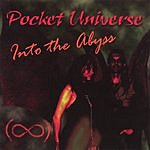 Pocket Universe Into The Abyss