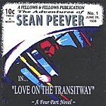 Sean Peever Love On The Transitway