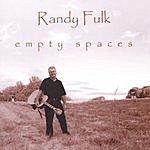 Randy Fulk Empty Spaces