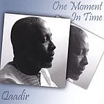 Qaadir One Moment In Time