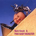 Mark Gould Mark Gould And Pink Baby Monster