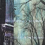 The Pharmacy Prophets Songs Of Death And Happiness