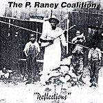 P. Raney Coalition Reflections