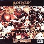 Qualo Chi-Bangin: The Movement Catalog (Parental Advisory)