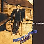 Ricky Lewis Band Songs For The New Depression