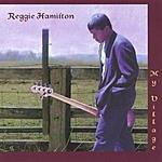 Reggie Hamilton My Village