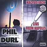 Phil Durl Baseline To Keystone: Live From Napolis (Parental Advisory)