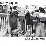 Randy Kaplan Lake Champions