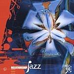 Relationship Jazz Relationship Jazz