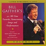 Bill Gaither Gaither Homecoming Classics, Vol.2