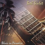 Beth Scalet Blues In Paradise
