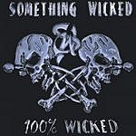 Something Wicked 100% Wicked