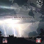 Bill Scull Listen! Storm Warning