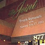 Frank Romanelli Live At The Joint