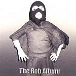 Rob Hornfeck The Rob Album