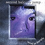 Second Balcony Jump Wired On Thought