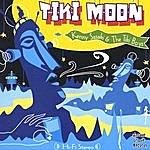Kenny Sasaki & The Tiki Boys Tiki Moon