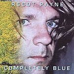 R. Scot Payne Completely Blue