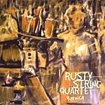 Rusty String Quartet Barnica