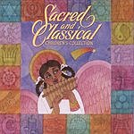 Sacred And Classical Sacred and Classical - Children's Collection