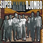 Super Mama Djombo Super Mama Djombo