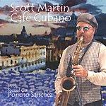 Scott Martin Cafe Cubano