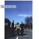 The Rosinators The Rosinators