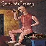 Smokin' Granny Equilibrium
