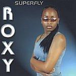 Roxy T. Superfly