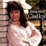 Sherry Allen Castles