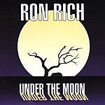 Ron Rich Under The Moon