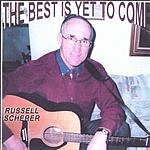 Russell Scherer The Best Is Yet To Come