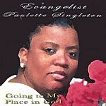 Paulette Singleton Going To My Place In God (The Remix)