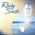 Rusty Smith Oceanfront