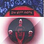 The Shack Monks The Shack Monks