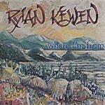 Rylan Kewen ...Where I'm From