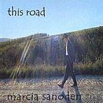 Marcia Sanoden This Road