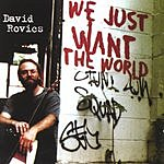 David Rovics We Just Want The World