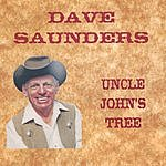 Dave Saunders Uncle John's Tree