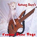 Anthony Sapp Voodoo Show Dogs