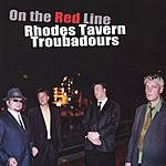 Rhodes Tavern Troubadours On The Red Line