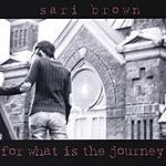 Sari Brown For What Is The Journey