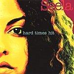 Seela Hard Times Hit