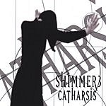 Shimmer3 Catharsis